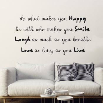 do-what-makes-you-happy-love-what-makes-you-smile-believe-