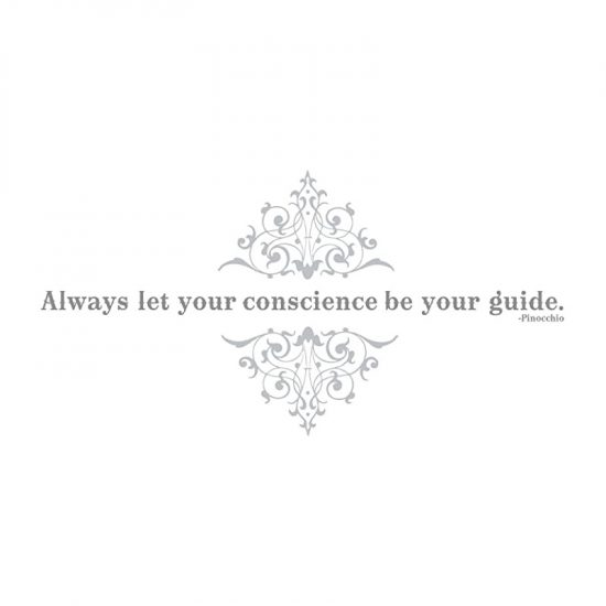 always let conscience be your guide